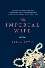 Reyn, Irina The Imperial Wife
