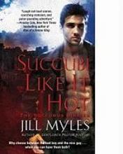 Myles, Jill Succubi Like It Hot
