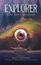 Kibuishi, Kazu Explorer (the Lost Islands #2)