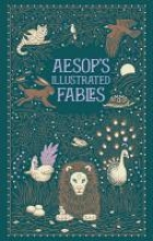 Aesop`s Illustrated Fables