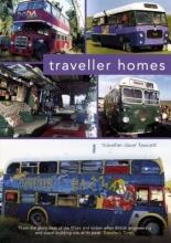 Traveller Dave Fawcett Traveller Homes