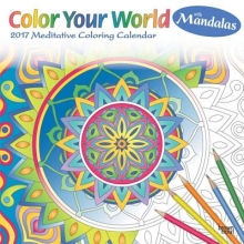 Browntrout Publishers, Inc Color Your World Meditative Coloring with Mandalas 2017 Square