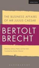 Brecht, Bertolt The Business Affairs of Mr Julius Caesar