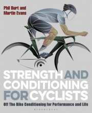 Phil Burt,   Martin Evans Strength and Conditioning for Cyclists
