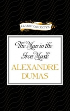 Dumas, Alexandre The Man in the Iron Mask