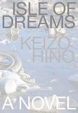 Hino, Keizo Island of Dreams
