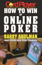 Shulman, Barry Card Player How to Win at Online Poker