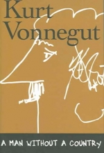 Vonnegut, Kurt A Man Without a Country