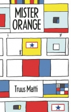 Truus,Matti Mister Orange