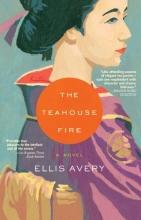 Avery, Ellis The Teahouse Fire