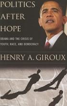 Giroux, Henry A. Politics After Hope