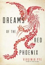 Pye, Virginia Dreams of the Red Phoenix