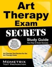 Art Therapy Exam Secrets Study Guide
