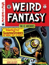Gaines, Bill,   Feldstein, Al,   Harrison, Harry The Ec Archives Weird Fantasy 1