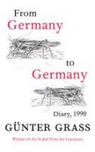 Grass, Günter From Germany to Germany and Back Again
