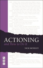 Moseley, Nick Actioning and How to Do It