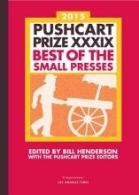 Pushcart Prize XXXIX 2015