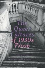 Charlotte Charteris The Queer Cultures of 1930s Prose