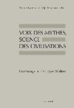 Vigneron, Fleur,   Watanabe, Kôji Voix Des Mythes, Science Des Civilisations