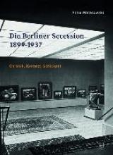 Matelowski, Anke Die Berliner Secession 1899-1937