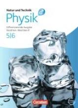 Natur und Technik: Physik. 5./6. Schuljahr. Schülerbuch mit Online-Angebot. Differenzierende Ausgabe. Realschule Nordrhein-Westfalen