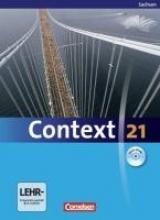Woppert, Allen J.,   Whittaker, Mervyn,   Tudan, Sabine,   Spranger, Sieglinde Context 21. Schülerbuch mit CD-ROM. Sachsen