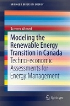 Ahmed, Tanveer Modeling the Renewable Energy Transition in Canada