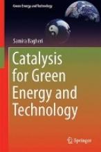 Bagheri, Samira Catalysis for Green Energy and Technology