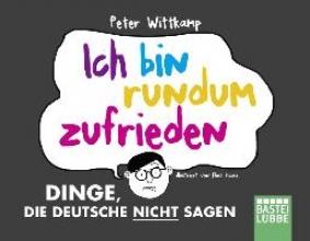 Wittkamp, Peter Ich bin rundum zufrieden