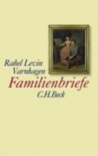 Varnhagen, Rahel Levin Familienbriefe