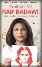 Haidar, Ensaf Freiheit fr Raif Badawi, die Liebe meines Lebens