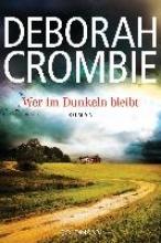 Crombie, Deborah Wer im Dunkeln bleibt