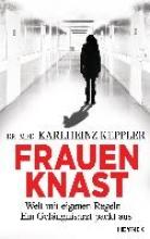 Keppler, Karlheinz Frauenknast