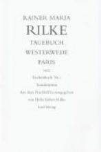 Rilke, Rainer Maria Tagebuch Westerwede und Paris, 1902
