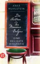 Muhlstein, Anka Die Austern des Monsieur Balzac