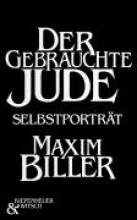 Biller, Maxim Der gebrauchte Jude