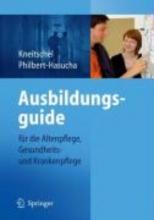 Barbara Kneitschel,   Sabine Philbert-Hasucha Ausbildungsguide