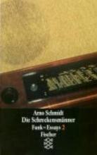 Schmidt, Arno Die Schreckensmänner