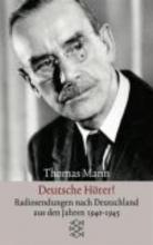 Mann, Thomas Deutsche Hörer!