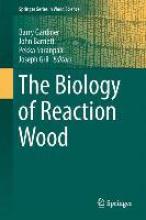 Barry Gardiner,   John Barnett,   Pekka Saranpaa,   Joseph Gril The Biology of Reaction Wood