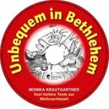 Krautgartner, Monika Unbequem in Bethlehem