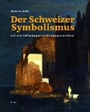 Anker, Valentina Der Schweizer Symbolismus