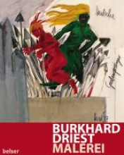 Burkhard Driest. Malerei