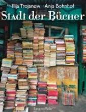 Trojanow, Ilija Stadt der Bücher