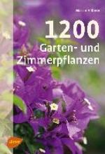 Haberer, Martin 1200 Garten- und Zimmerpflanzen