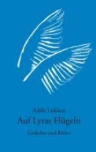 Lukacsi, Adele Auf Lyras Flügeln