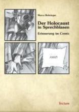 Behringer, Marco Der Holocaust in Sprechblasen