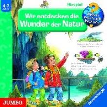 Gernhäuser, Susanne Wir entdecken die Wunder der Natur