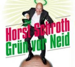 Schroth, Horst Grün vor Neid