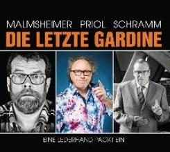 Malmsheimer, Jochen Die letzte Gardine - Eine Lederhand packt ein